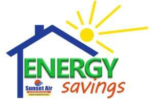 Sunset Air and Home Services - Energy Savings - saving air conditioning costs