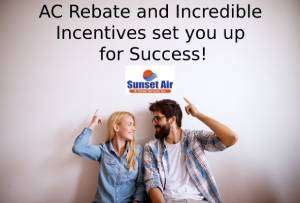 Get an AC Rebate and more savings!